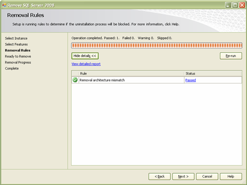 SQL Server 2008 Setup will check if the uninstallation process will be blocked or not